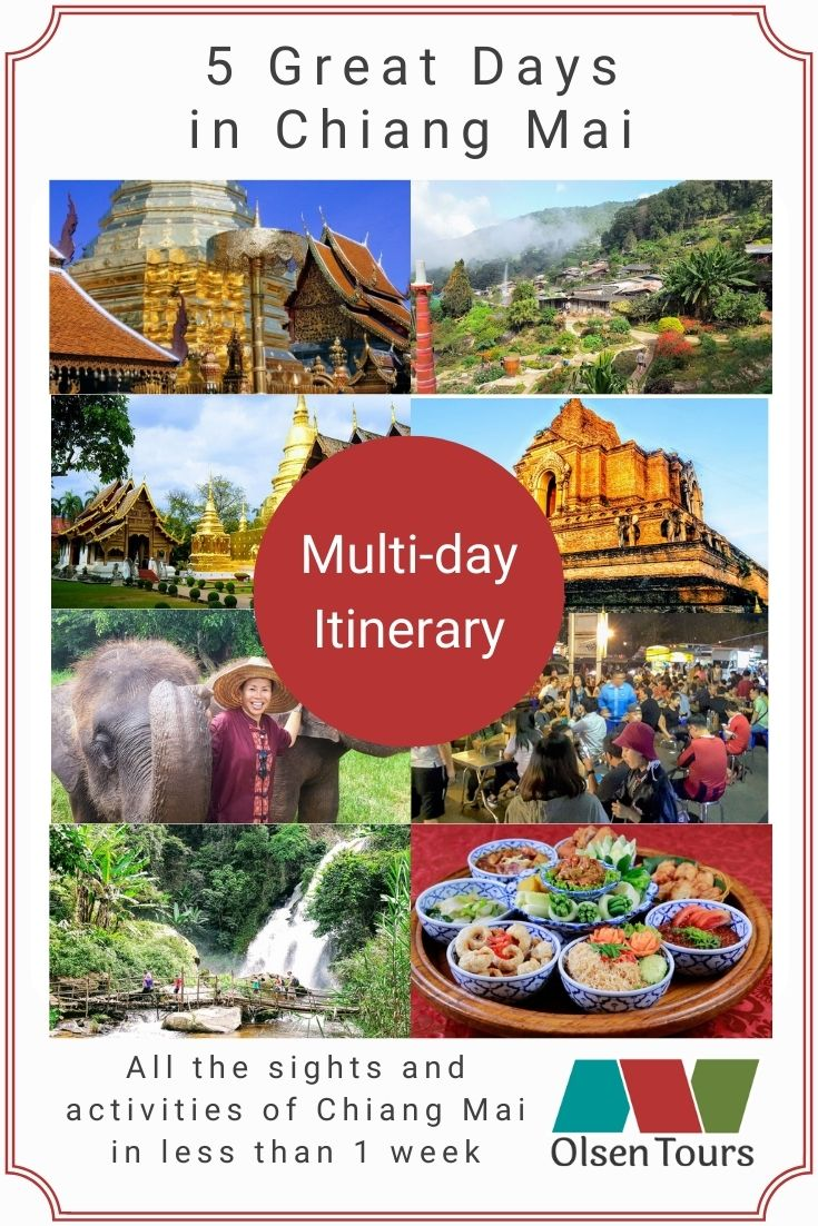 5 Great Days - A Suggested Itinerary for Chiang Mai