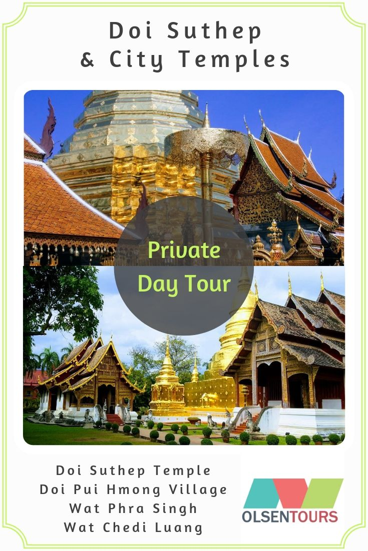 Doi Suthep & City Temples: Private Day Tour
