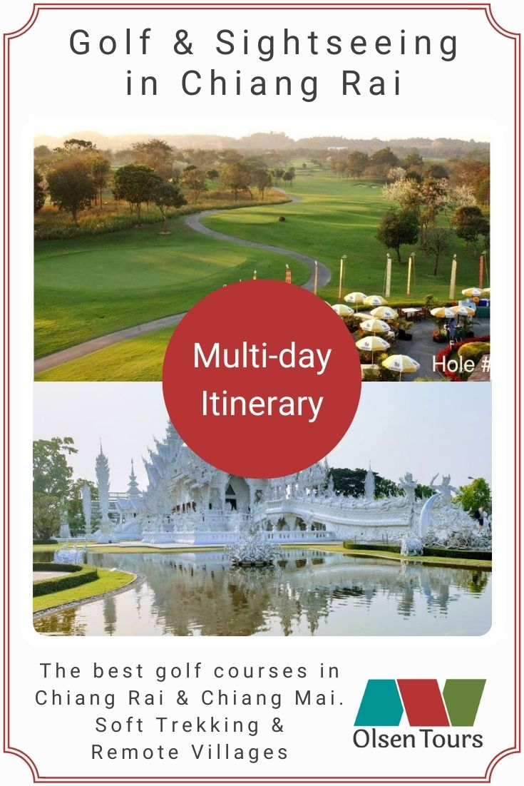 Golf & Sightseeing in Chiang Rai Itinerary
