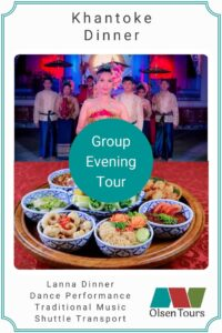 Khantoke Dinner Group Tour