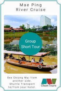 Mae Ping River Cruise Group Tour