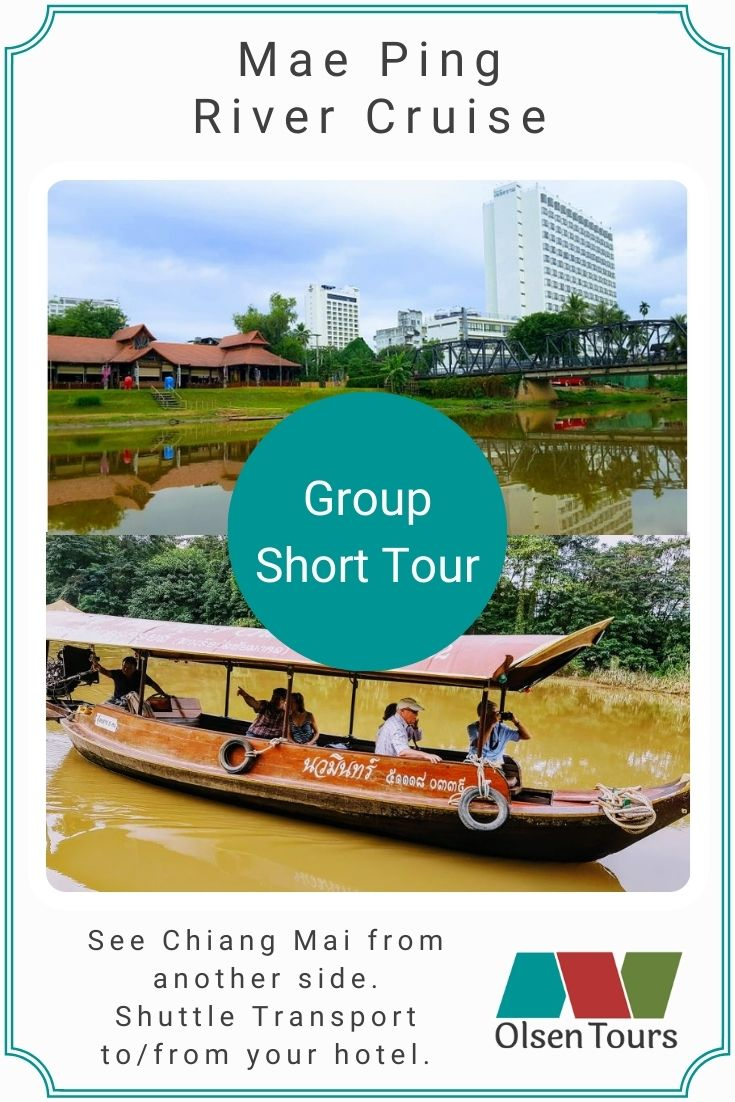 Mae Ping River Cruise Group Tour